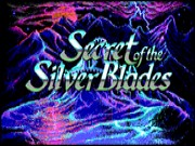 Secret of the Silver Blades Game
