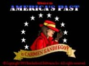 Where in Americas Past is Carmen Sandiego?